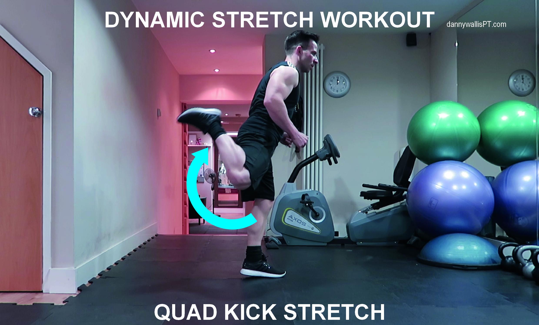 Dynamic Stretching: Quad Kicks