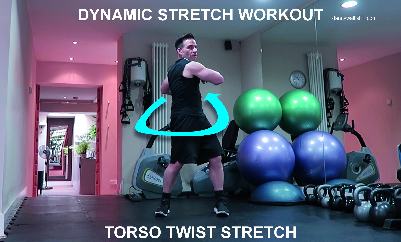 Dynamic Stretching: Torso Twists