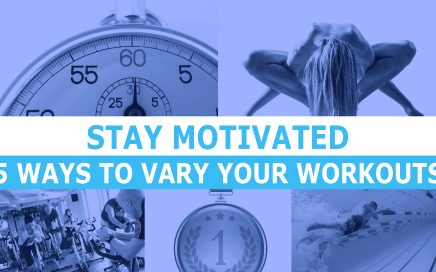 5 WAYS TO VARY YOUR WORKOUTS